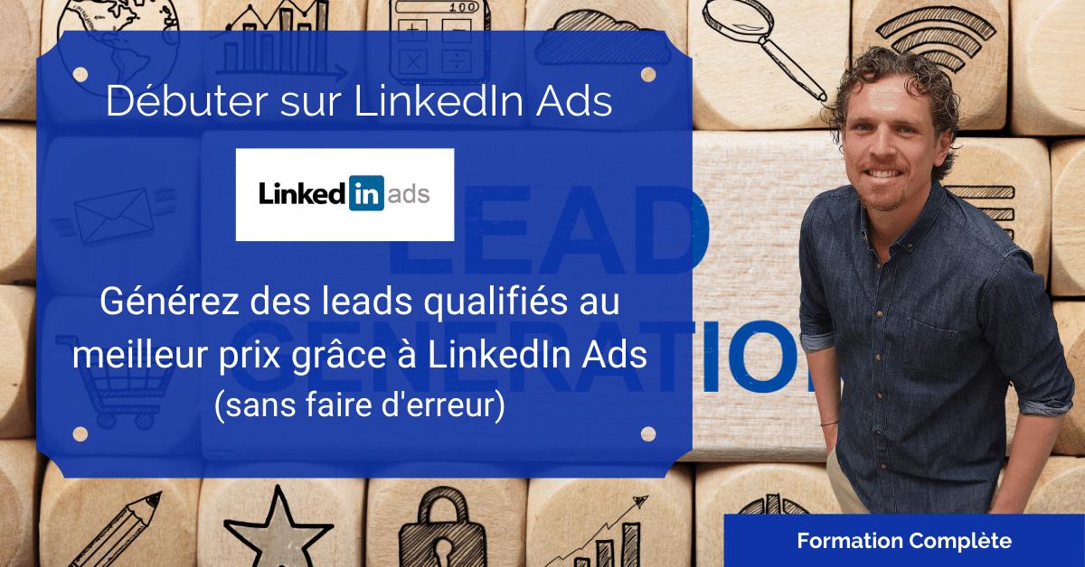 Formation en ligne LinkedIn Ads débutant